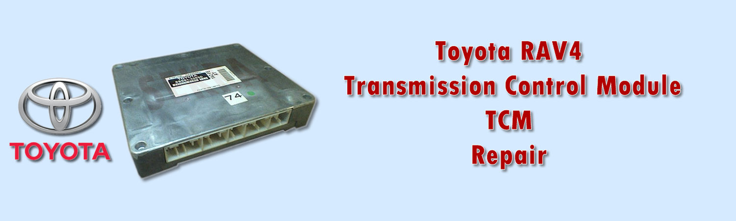 TOYOTA RAV4 TRANSMISSION CONTROL UNIT (TCM) REPAIR